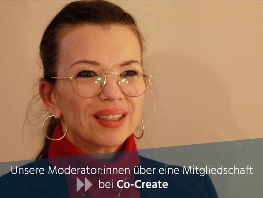 Unsere Moderator:innen über eine Mitgliedschaft bei Co-Create